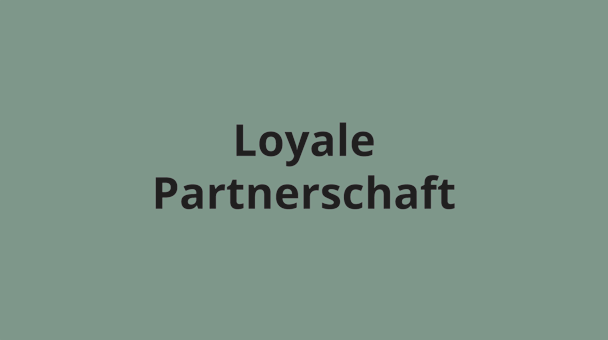 Loyale Partnerschaft